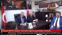 Yalova MHP'li Günal: Temizlik Yapılıncaya Kadar Devlete Desteğimiz Devam Eder