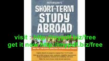 Short-Term Study Abroad 2008 (Peterson's Short-Term Study Abroad Programs)