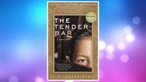 Download PDF The Tender Bar: A Memoir FREE