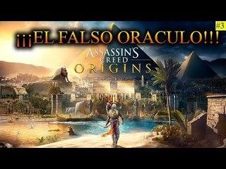 """3#¡¡¡EL FALSO ORACULO!!! """"Assassin's Creed Origins español"""""""