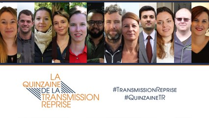 Quinzaine de la Transmission-Reprise // teaser (sous-titré)