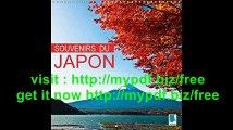 Souvenirs du Japon 2016 Japon  Sanctuaires, Rizieres et Metropoles (Calvendo Places) (French Edition)