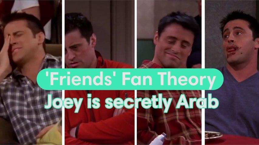 Joey is secretly Arab