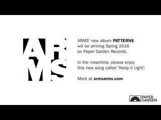 ARMS 'Keep It Light'