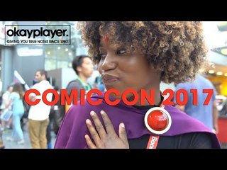 Okayplayer at ComicCon 2017