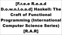 [JiUA8.FREE DOWNLOAD] Haskell: The Craft of Functional Programming (International Computer Science Series) by Dr Simon Thompson K.I.N.D.L.E