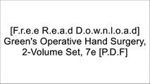 [A3PxX.[Free Download Read]] Green's Operative Hand Surgery, 2-Volume Set, 7e by Scott W. Wolfe MD, William C. Pederson MD, Robert N. Hotchkiss MD, Scott H. Kozin MD, Mark S Cohen MD [P.D.F]