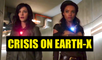 CRISIS ON EARTH-X 2-Night Crossover Event - Supergirl, Arrow, The Flash, Legends of Tomorrow - The CW