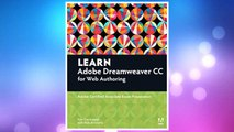 Download PDF Learn Adobe Dreamweaver CC for Web Authoring: Adobe Certified Associate Exam Preparation (Adobe Certified Associate (ACA)) FREE