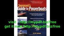 Sorensen's Guide to Powerboats How to Evaluate Design, Construction, and Performance