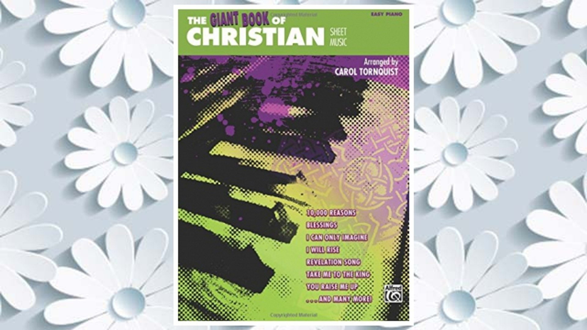 Download PDF The Giant Book of Christian Sheet Music: Easy Piano (Giant Book of Sheet Music) FREE