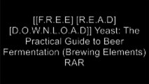 [AvHQ5.[F.R.E.E] [D.O.W.N.L.O.A.D] [R.E.A.D]] Yeast: The Practical Guide to Beer Fermentation (Brewing Elements) by Chris White, Jamil Zainasheff [P.P.T]