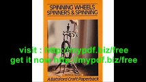 Spinning Wheels, Spinners and Spinning (Craft Paperbacks)