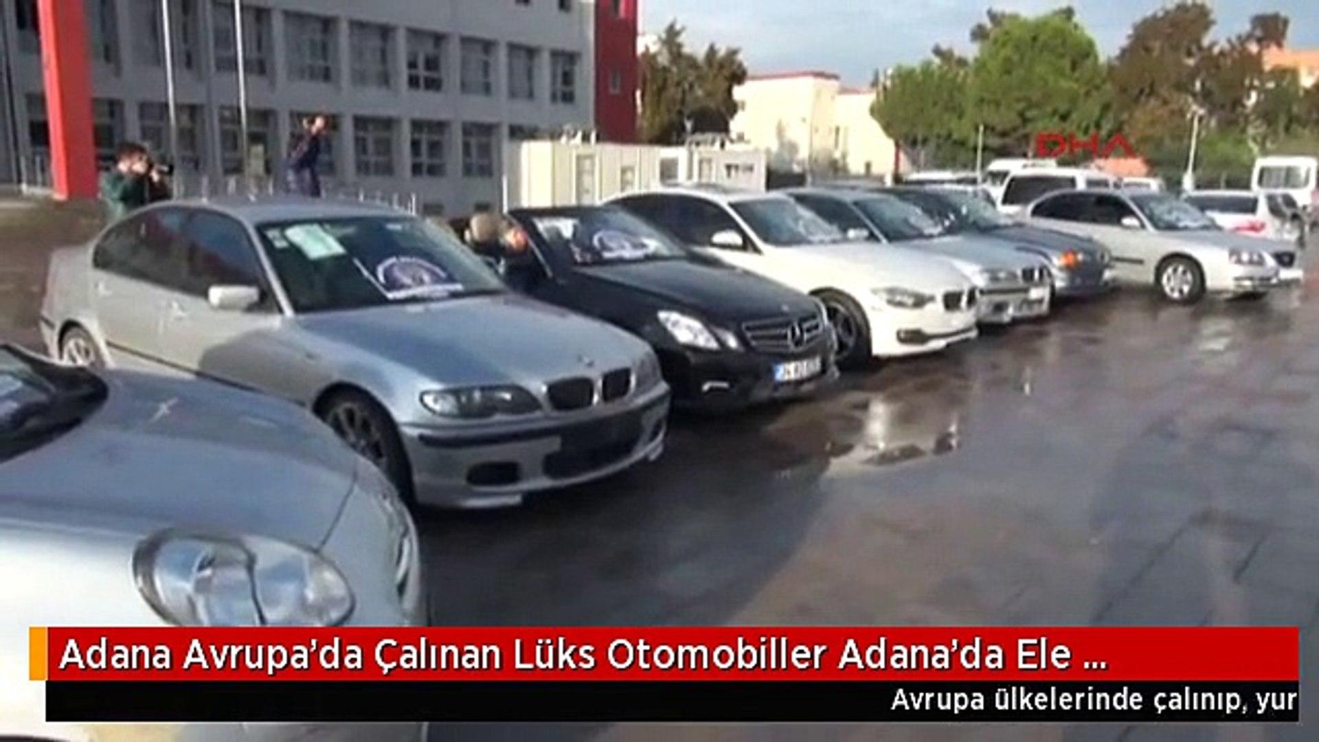 Adana Avrupa'da Çalınan Lüks Otomobiller Adana'da Ele Geçirildi