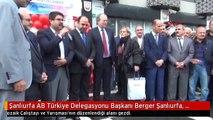 Şanlıurfa AB Türkiye Delegasyonu Başkanı Berger Şanlıurfa, Unesco Dünya Mirası Adaylığını Hak Ediyor