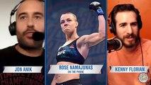 Jon Anik and Kenny Florian talk to Rose Namajunas | ANIK AND FLORIAN PODCAST | UFC ON FOX