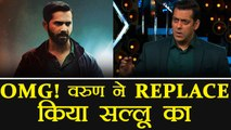 Salman Khan REPLACED by Varun Dhawan from Remo D'Souza's Film | FilmiBeat