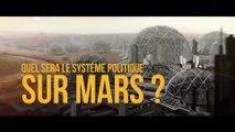 Quel sera le système politique sur Mars ?