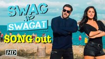 Swag Se Swagat SONG released | Salman-Katrina's magic