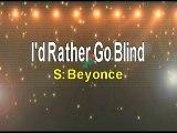 Beyonce I'd Rather Go Blind Karaoke Version