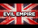 10 Most Evil Empires in History