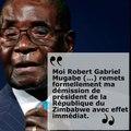 Zimbabwe : « Moi Robert Mugabe remets formellement ma démission »