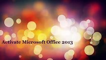 Activate All Microsoft Office 2010/2013 Versions For FREE Without a Product Key