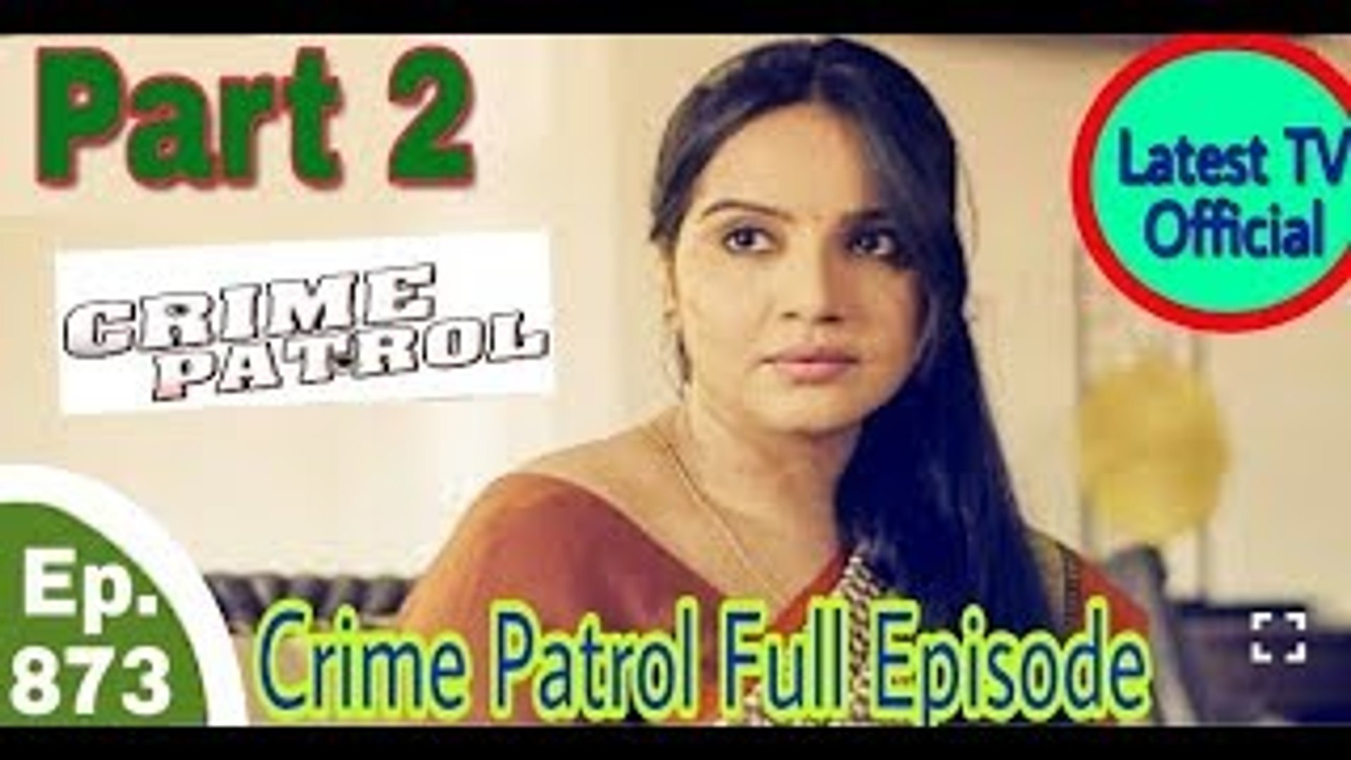Latest Crime Patrol Satark - Ep 873 -19th November, 2017