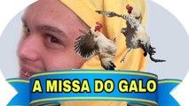 A MISSA DO GALO (videos piadas, piadas divertidas, melhores piadas curtas, piadas sem graça, ver piadas engraçadas,)