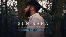 Raxstar: Sun Raha Song Teaser | Shreya Ghoshal | Releasing Tomorrow