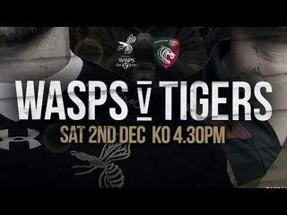 Wasps Vs Tigers - Sat 2nd December
