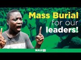 """""""We need a mass burial for our leaders!"""" man harshly criticizes the Nigerian government"""