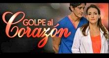 Golpe al Corazon Capitulo 44 completo HD Miercoles 22/11/2017