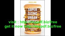 Supersizing Urban America How Inner Cities Got Fast Food with Government Help