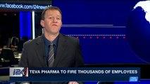 i24NEWS DESK | Teva Pharma to fire thousands of employees | Thursday, November 23rd 2017