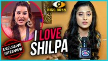 Shilpa Shinde Is The BEST In BIgg Boss 11  Vaishali Takkar EXCLUSIVE Interview