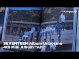 "[Unboxing] SEVENTEEN 4th Mini Album ""Al1"" Album Unboxing"