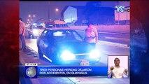Tres personas heridas dejaron dos accidentes en Guayaquil