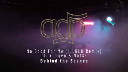 ADP - No Good For Me