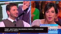 TPMP : Matthieu Delormeau malpoli ? Géraldine Maillet le tacle ! (vidéo)