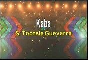 Tootsie Guevarra Kaba Karaoke Version