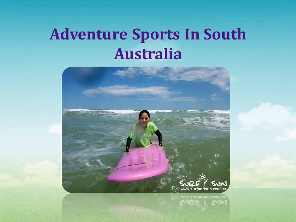 Exciting and Fun Sports in South Australia.