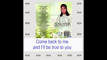 Nora Aunor - Come Back To Me (Lyrics Video)