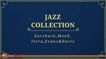 Various Artists - Jazz Collection: Miles Davis, Gershwin, Thelonious Monk, Evans & Intra
