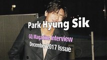 [ENG Sub] 박형식 Park Hyung Sik GQ Interview, December 2017 Issue
