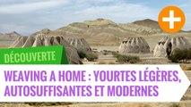 Weaving a home : yourtes ultra-légères, autosuffisantes et modernes