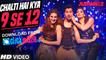 Chalti Hai Kya 9 Se 12 Video Song Full HD - Judwaa 2 - Varun Dhawan - Jacqueline - Taapsee - Anu Malik