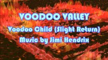 Voodoo Valley - Music Animation of Voodoo Child (Slight Return) by Jimi Hendrix