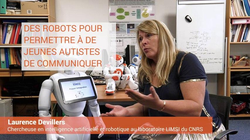 Laurence Devillers - Des robots pour permettre à de jeunes autistes de communiquer