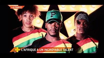 L'AFRIQUE A UN INCROYABLE TALENT (FINALE)
